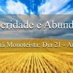 Prosperidade e Sabedoria (Maná Monoteísta - Dia 21 - Ano 1)